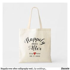 Happily ever after calligraphy wedding welcome bag.  Artwork designed by Modern and stylish wedding invitations.   #tote #weddingtotebag #bridalgifts