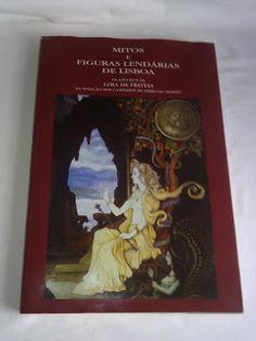 Livros&BD4sale: 4 Sale - Mitos e figuras lendárias de Lisboa : os ...