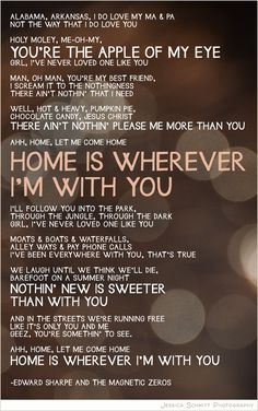 Home is Wherever I'm With You - Edward Sharpe and the Magnetic Zeros #lyrics #love #summernights