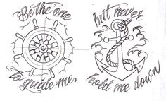 I want this tattoo, I know a lot of people have it, but I can expand on this idea and hopefully make it my own. Especially since the words are good to live by. Be the one to guide me but never hold me down