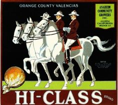 Anaheim CA, Hi-Class brand fruit crate label