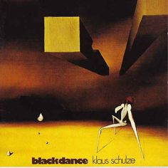 """Blackdance"" by Klaus Schulze."