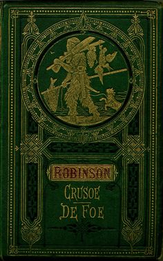 A vintage book for a girl with a wild imagination... Robinson Crusoe by Daniel Defoe. | Fifty Shades of Grey | In Theaters Valentine's Day