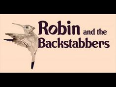 Robin And The Backstabbers - Rosu Frana Fun To Be One, Robin, Singers, Musicians, Bands, Movie Posters, Film Poster, Band, Band Memes