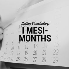 Learn the Italian Calendar Months With This Lesson Italian Vocabulary, Vocabulary Words, Learning Italian, Grammar, Calendar, Study, Facts, Quotes, Qoutes