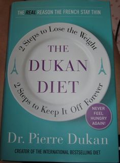 The Dukan Diet.