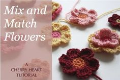 Tutorial to crochet flowers by Cherry Heart