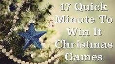"""17 Quick """"Minute To Win It"""" Christmas Games"""