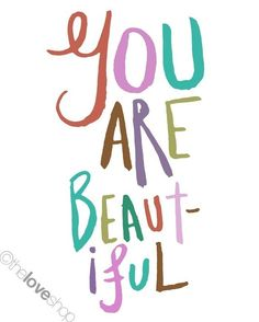 You Are Beautiful  Colorful 8x10 inch Print on A4 by theloveshop, $15.99