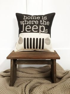 "12"" Home Is Where the Jeep Is Pillow - Insert Included - Cotton Canvas - Toggle & Loop Closure - Gift for Adventurers - Jeep Wrangler Lover"