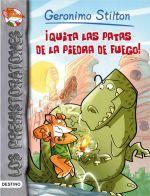 ¡QUITA LAS PATAS DE LA PIEDRA FUEGO! / Geronimo Stilton: En Petrópolis se ha perpetrado un robo: ¡alguien ha robado la valiosa Piedra de Fuego, que proporciona luz y calor a todos sus moradores! Geronimo Stiltonut indaga sobre el caso y descubre que el autor del robo es el feroz Tiger Khan, ¡el jefe de la terrible horda de los tigres de dientes de sable!