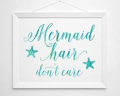 Mermaid Printable hair don't care quote saying by BokehEverAfter