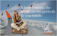 A book contains the world...