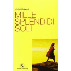 Mille splendidi soli: Amazon.it: Khaled Hosseini: Libri