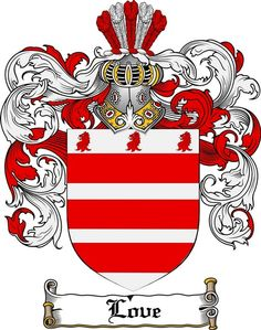 LOVE FAMILY CREST - COAT OF ARMS gifts at www.4crests.com