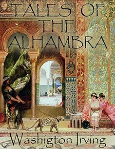 'Tales of Alhambra' by Washington Irving