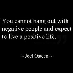 Do you want a positive life?