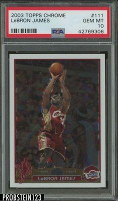 2003-04 Topps Chrome #111 LeBron James Cleveland Cavaliers RC Rookie PSA 10 #LeBronJames #PSA10 #sportscards