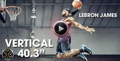 "LeBron James new HD Nike Commercial displays LeBron's Legendary 40.3"" Vertical Leap"