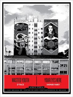 """Wasted Youth / Your Eyes Here"" by  Shepard Fairey and D-Face (CAC MALAGA) Edition – YaDiGGiT Posters"