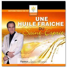 Une huile fraîche du Saint-Esprit