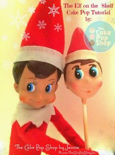Pint Sized Baker: Elf on the Shelf Cake Pop by the Cake Pop Shop