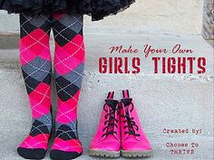 Tutorial showing how to make girls tights, cute idea. I love funky tights with skirts and boots :)