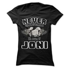 Never Underestimate The Power Of ... JONI - 999 Cool Na - #tie dye shirt #cute sweater. SATISFACTION GUARANTEED => https://www.sunfrog.com/LifeStyle/Never-Underestimate-The-Power-Of-JONI--999-Cool-Name-Shirt-.html?68278