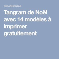 Tangram de Noël avec 14 modèles à imprimer gratuitement