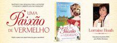 Sinfonia dos Livros: Novidade TopSeller   Uma Paixão de Vermelho   Lorr...