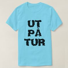 Norwegian text Ut på tur - out on a trip T-Shirt A blue t-shirt with a text in Norwegian: Ut på tur that can be translate to: out on a trip.