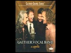 Gaither Vocal Band - He will Carry you acapella.flv - YouTube