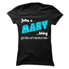Awesome Tee It is MARY Thing ... 999 Cool Name Shirt ! T-Shirts