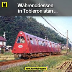 Währenddessen in Tobleronistan Chat Facebook, Haha, Video Humour, Bonde, Old Trains, Meanwhile In, Humor Grafico, Fresh Memes, Train Tracks