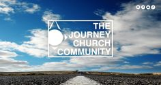 The Journey Church Community {Website} http://www.thejourneyishere.com/
