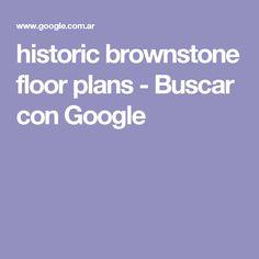 historic brownstone floor plans - Buscar con Google