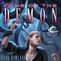 Sins of the Demon: Kara Gillian, Book 4   [Diana Rowland]//Kara Gillian 5/5 (beginning is a little slow)
