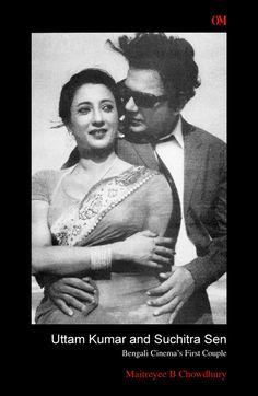 L&C interviews Maitreyee Bhattacharjee Chowdhury on her recent book Uttam Kumar and Suchitra Sen- Bengali Cinema's First Couple. Bollywood Cinema, Bollywood Stars, Beautiful Bollywood Actress, Most Beautiful Indian Actress, Rare Pictures, Rare Photos, Suchitra Sen, Film Icon, Business Stories