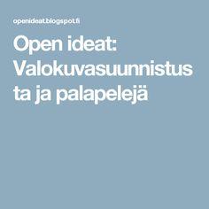 Open ideat: Valokuvasuunnistusta ja palapelejä