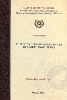 El proceso creativo de la danza de Miguel Angel Berna / Marina Lorenzo Ortega