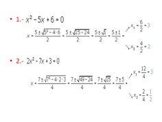 Ejemplo de como calcular una ecuación de segundo grado completa.