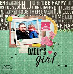 Sweet Nothings Paper Co.- Daddy's Girl 12x12 Layout