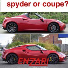Spyder or Coupe? What's your choice?! #decisions #4c #enzari #supercars #roadtest #website #ferrari #alfaromeo #abarth #maserati #fiat #lamborghini #pagani #carnews #cars