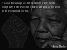 Nelson Mandela Motivational Wallpaper: Courage is the triumph over fear Fear Quotes, Wise Quotes, Inspirational Quotes, Courage Quotes, Motivational Sayings, Quotes Images, Quotable Quotes, Famous Quotes, The Words