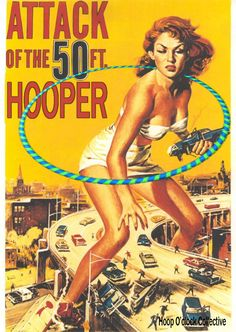 attack of the 50' hooper! (hoop o'clock collective)