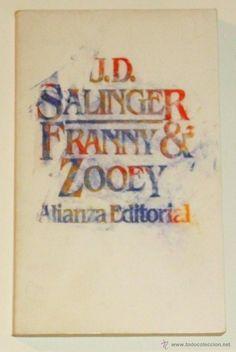 FRANNY & ZOOEY. DE J.D. SALINGER / ALIANZA EDITORIAL, 1989. - Foto 1