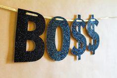 BOSS Glitter Banner Party Banner Boss's Day by boxedandbowed