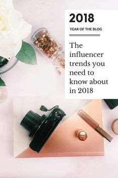 The 2018 influencer trends you NEED to know about right now to make it big next year. Take your career in blogging / social media / marketing to the next level by jumping onto my 2018 influencer trends