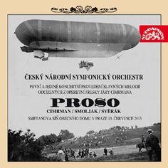 Opereta járy Cimrmana Proso na CD a DVD