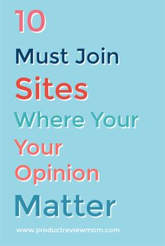 10 Must Join Sites Where Your Opinion Does Matter Become A Product Tester, How To Make Money, How To Become, Your Opinion, Technology Articles, Budgeting Finances, Talking To You, Money Saving Tips, Best Part Of Me